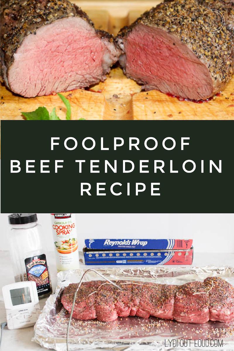 Foolproof Beef Tenderloin recipe via @lydioutloud