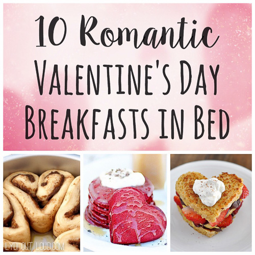 Delicious and romantic Valentine's Day breakfast in bed recipes!