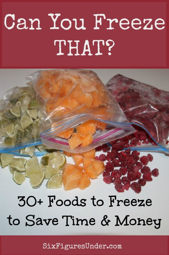 Extensive list of foods you will never believe you can freeze!