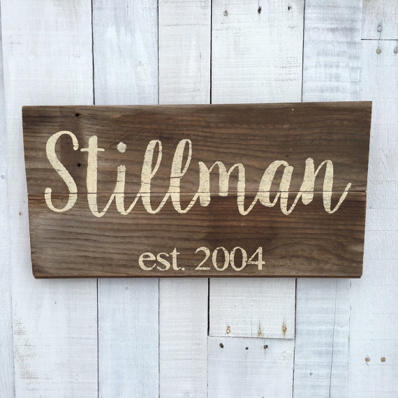 Personalized rustic wood sign - would make a great wedding gift.