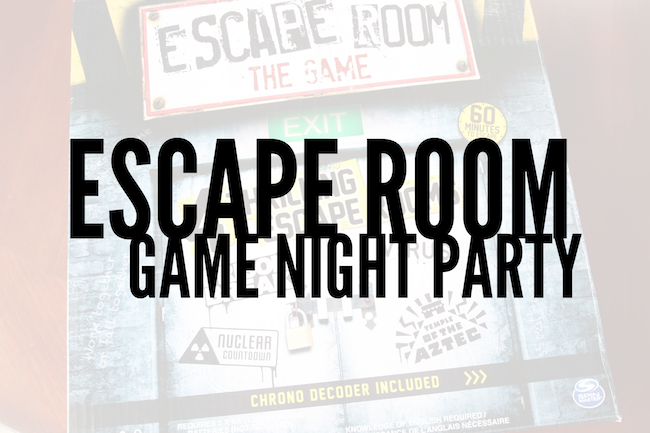 Escape Room Game Night Party - this was so fun!