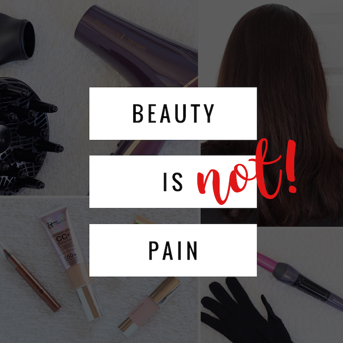 Beauty Doesn't Have to Equal Pain!