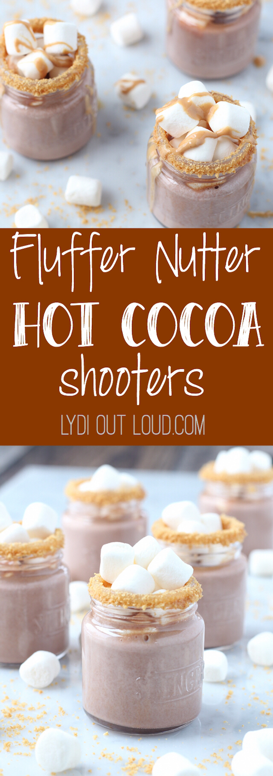 Fluffer Nutter Butter Hot Cocoa Shooters - all of my favorite things in one cute little mason jar!