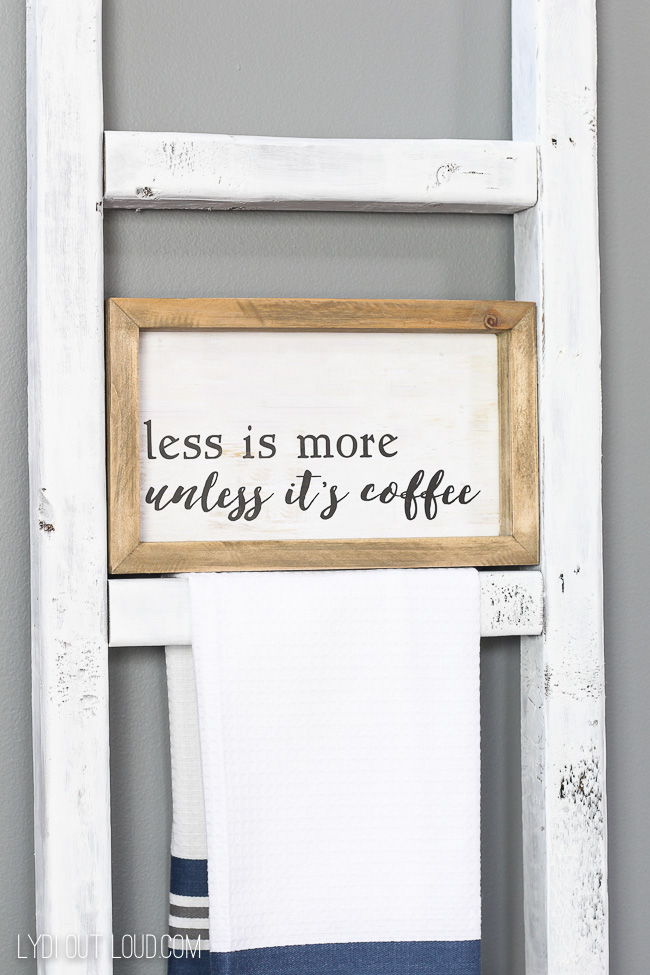 Less is More, Unless It's Coffee Sign