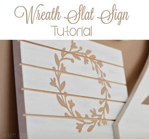 Wreath Slat Sign Tutorial - The Happy Scraps