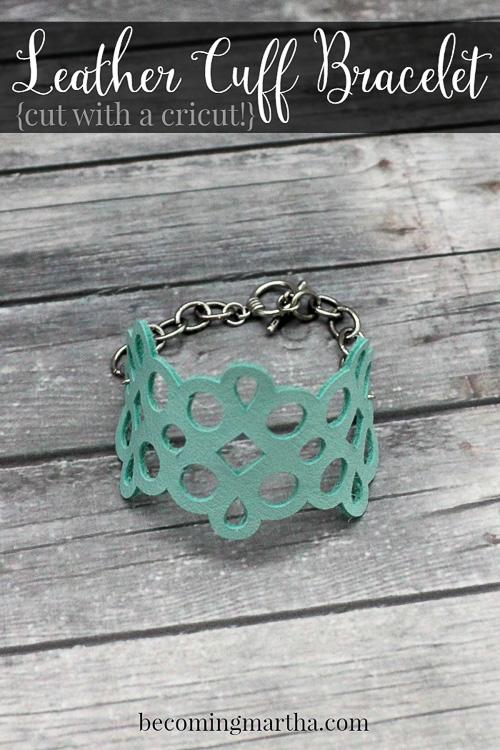 Cricut DIY Leather Cuff Bracelet - Becoming Martha