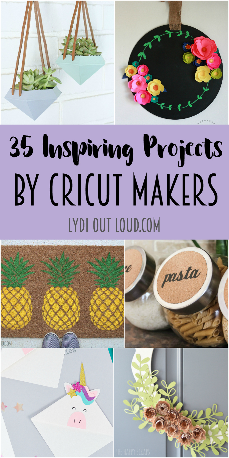 35 Inspiring Projects by Cricut Makers via @lydioutloud
