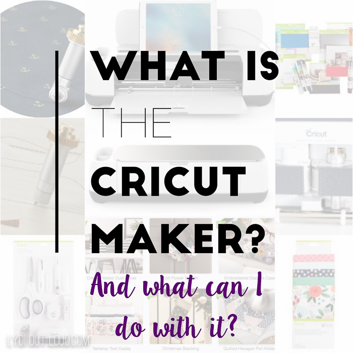 What is the Cricut Maker and How is it Different than a Cricut Explore?