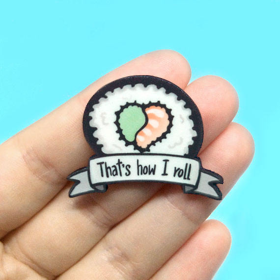 That's How I Roll Sushi Pin - White Elephant Gift Ideas