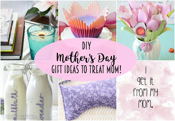 diy mother s day gift ideas to treat mom lydi out loud