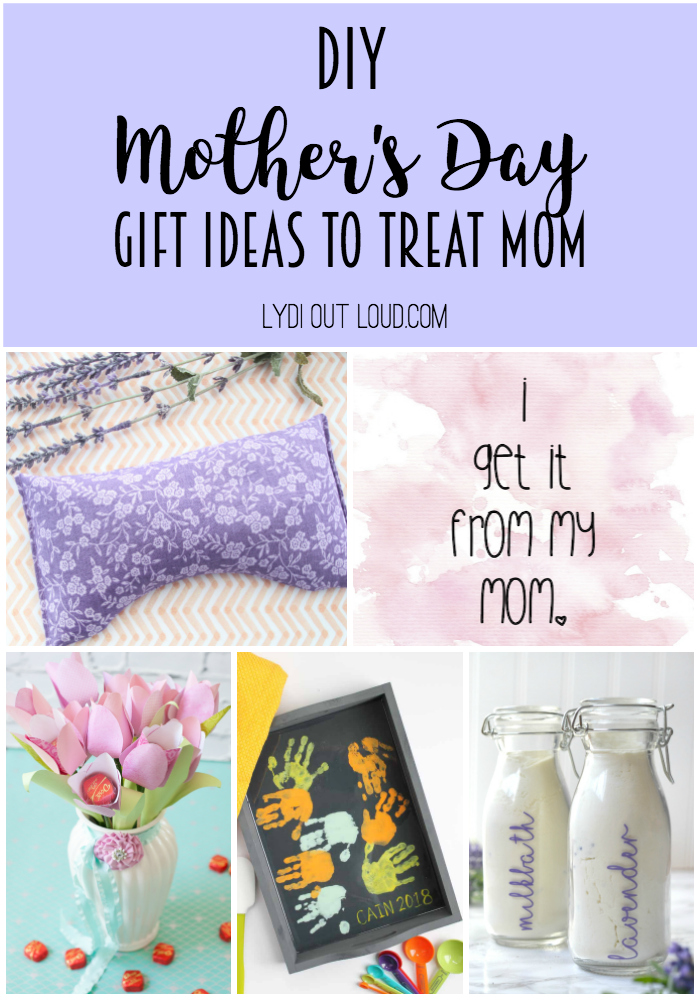 DIY Mother's Day Gift Ideas to treat mom this Mother's Day!