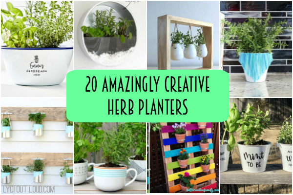 20 Amazingly Creative Herb Planters Lydi Out Loud