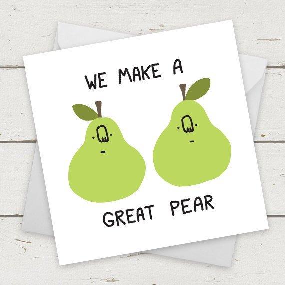 We Make a Perfect Pear Card