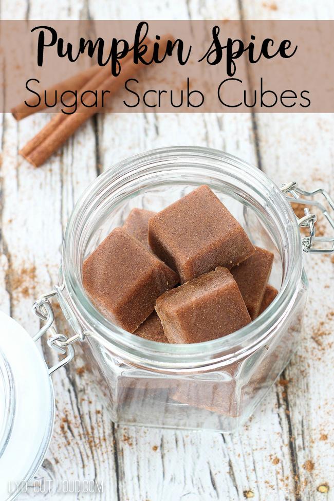 DIY Pumpkin Spice Sugar Scrub Cubes with Free Printable Label!
