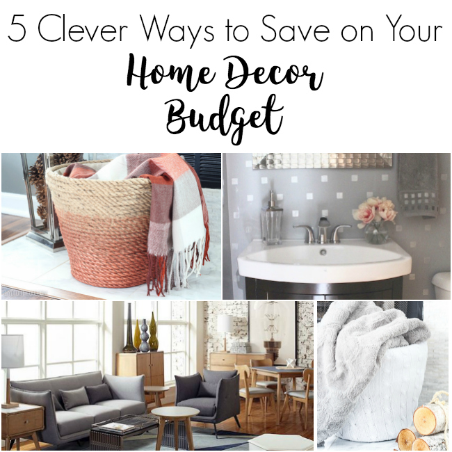 Clever Ways to Save on Your Home Decor Budget - great tips!