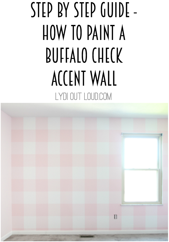 Step by step guide on how to paint a Buffalo Check wall - super easy to follow! #buffalocheck #accentwall #nurserydecor via @lydioutloud