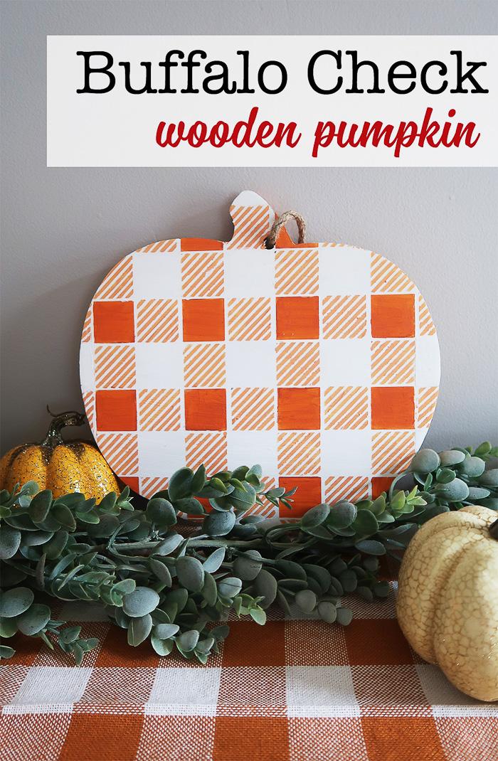 Buffalo Check Wooden Pumpkins created with a Cricut - Weekend Craft