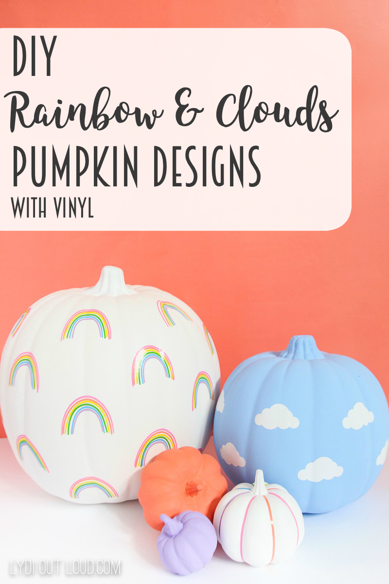 Rainbow and Clouds DIY Pumpkin Designs made with vinyl