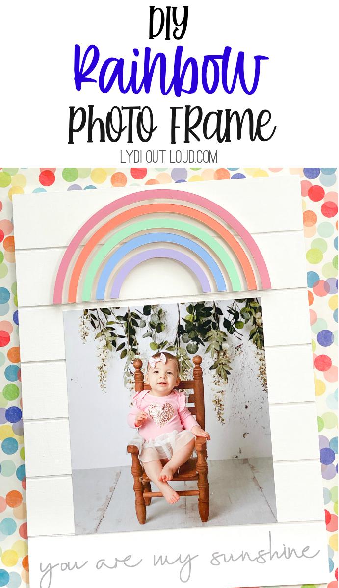 DIY Rainbow Picture Frame with a Cricut via @lydioutloud
