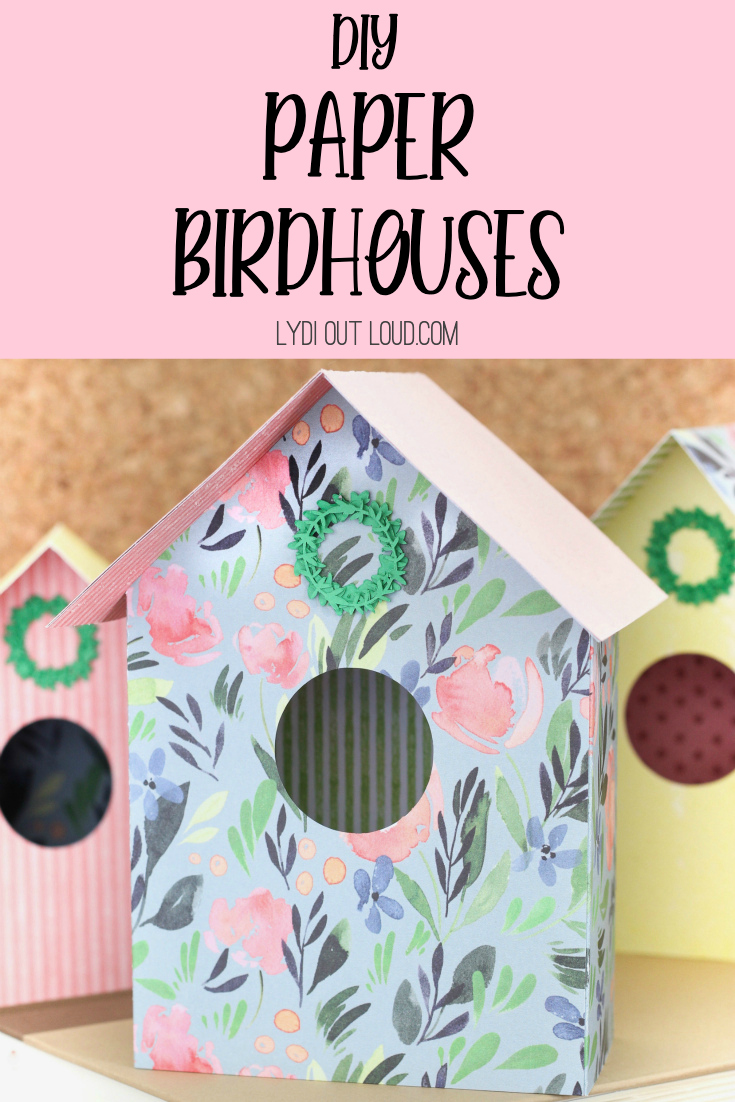 DIY Paper Birdhouse Tutorial with a Cricut machine via @lydioutloud