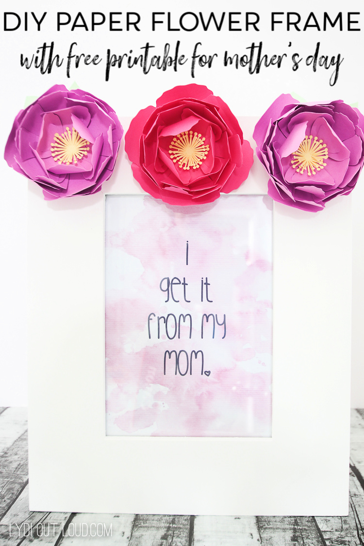 DIY Paper Flower Picture Frame with Free Printable for Mother's Day to make with a Cricut via @lydioutloud