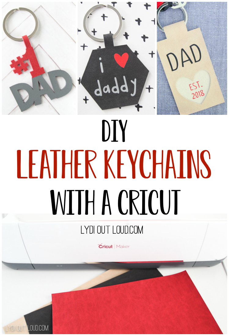 Use a Cricut Maker to create these DIY Leather Keychains for Dad... they make a great Father's Day or new dad gift idea! via @lydioutloud