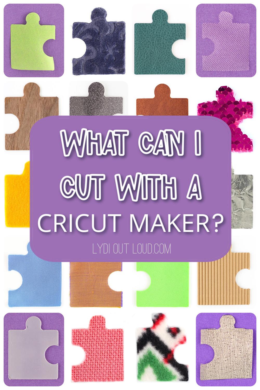 What Materials can you cut with a Cricut Maker? via @lydioutloud